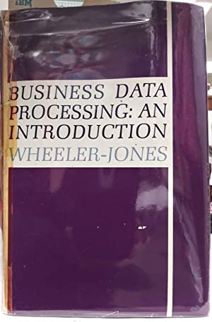 Business Data Processing: An Introduction