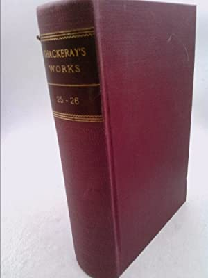 The Complete Works of William M Thackeray: Thackeray, William M
