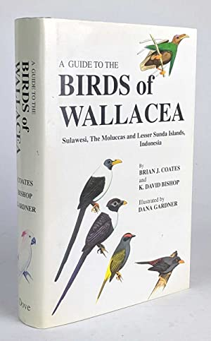 A Guide to the Birds of Wallacea: Brian J. Coats;