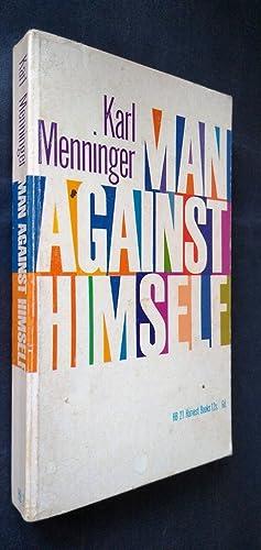 Man Against Himself: Karl Menninger