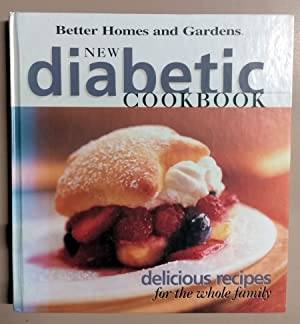 New Diabetic Cookbook: Delicious recipes for the: Better Homes And