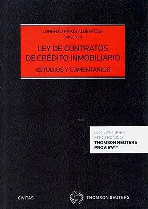 Ley de contratos de crédito inmobiliario. Estudios: Prats Albentosa, Lorenzo