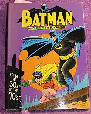 BATMAN from the 30's to the 70's: Bridwell [Introduction]