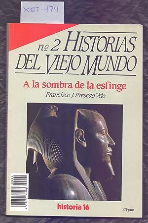 A LA SOMBRA DE LA ESFINGE (HISTORIA: Francisco J. Presedo