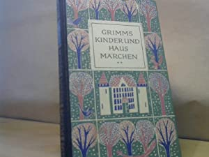 Kinder- und Hausmärchen gesammelt durch die Brüder: LEYEN, Friedrich Gustav