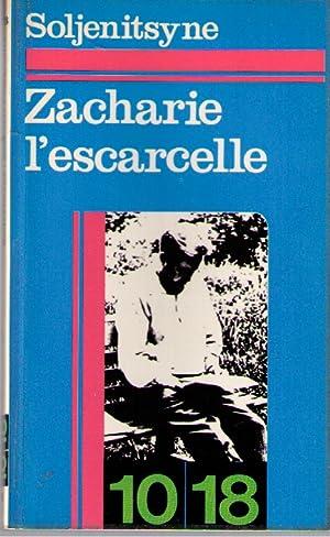 Zacharie l'escarcelle: Soljénitsyne Alexandre