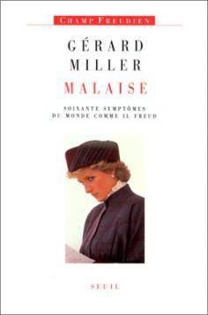 Malaise 60 symptomes du monde comme il: Miller Gérard