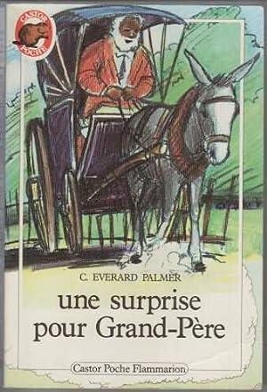 Une surprise pour grand-père: C. Everard Palmer