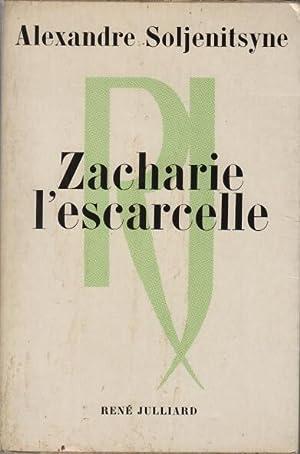 Zacharie l'escarcelle: Alexandre Soljenitsyne