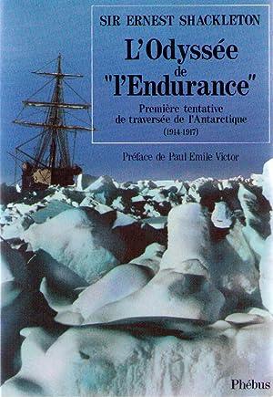 """Image du vendeur pour L'odyssée de """"L'Endurance"""". Première tentative de traversée de l'Antarctique (1914-1917) mis en vente par davidlong68"""