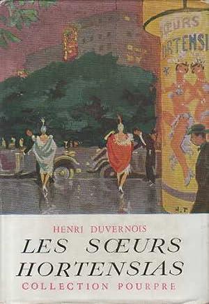 Les soeurs hortensias: Henri Duvernois