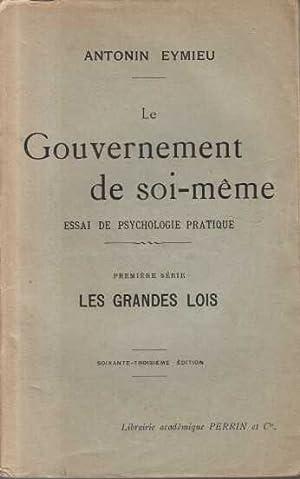 LE GOUVERNEMENT DE SOI-MEME ESSAI DE PSYCHOLOGIE: Antonin Eymieu