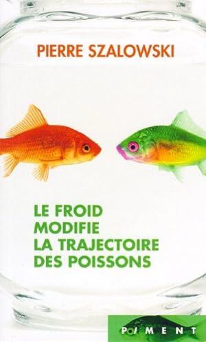 Image du vendeur pour Le froid modifie la trajectoire des poissons mis en vente par davidlong68