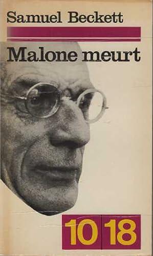 Malone meurt: Samuel Beckett