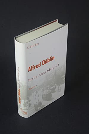 Berlin Alexanderplatz: die Geschichte vom Franz Biberkopf: Döblin, Alfred, 1878-1957