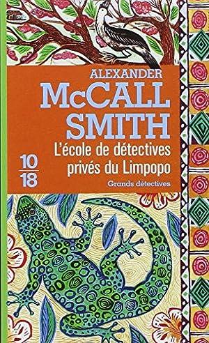 Image du vendeur pour L'Ecole de détectives privés du Limpopo mis en vente par davidlong68