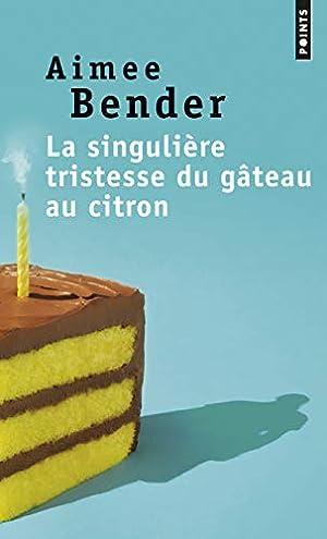 Image du vendeur pour La singulière tristesse du gâteau au citron mis en vente par davidlong68