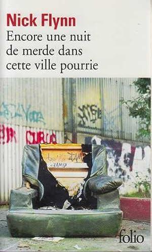 Image du vendeur pour Encore une nuit de merde dans cette ville pourrie mis en vente par davidlong68