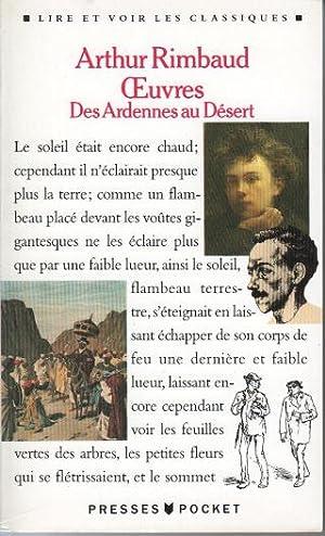 OEUVRES. Des Ardennes au désert: Rimbaud