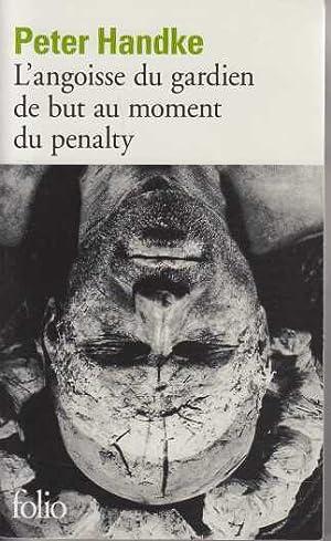 Image du vendeur pour L'angoisse du gardien de but au moment du penalty mis en vente par davidlong68