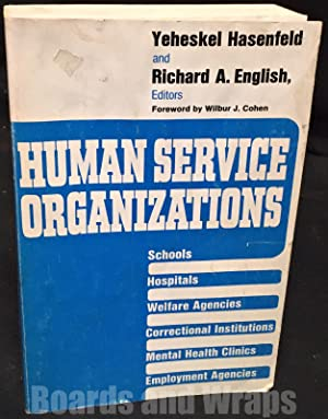 Human Service Organizations A Book of Readings