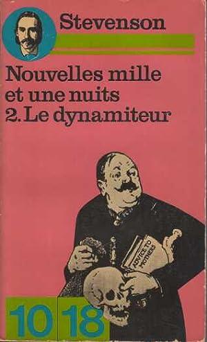 Image du vendeur pour Les nouvelles mille et une nuits tome 2 le dynamiteur mis en vente par davidlong68