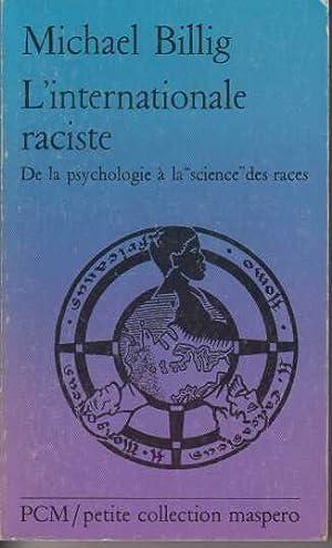 L'internationale raciste: Billig Michael