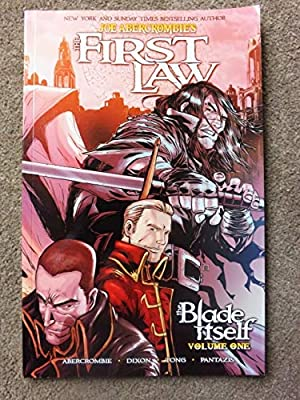 The First Law: The Blade Itself (Graphic Novel): 1