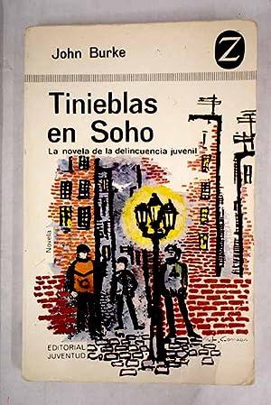 Tinieblas en Soho: La novela de la: Burke, John