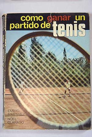 Imagen del vendedor de Como ganar un partido de tenis a la venta por Alcaná Libros