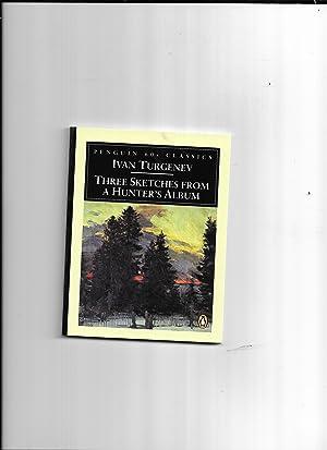 Three Sketches from a Hunter's Album: Loner;: Turgenev, Ivan; Freeborn,
