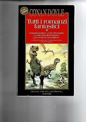 Tutti i romanzi fantastici. Il mondo perduto,: DOYLE Arthur Conan.