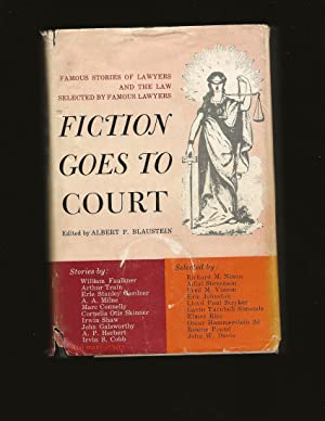 Fiction Goes To Court: Favorite Stories of Lawyers and the Law Selected by Famous Lawyers (Only S...
