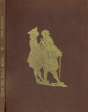 Immagine del venditore per Come Era Bella Roma CON G.B. PIRANESI NELLA ROMA DEL '700 venduto da Biblioteca di Babele