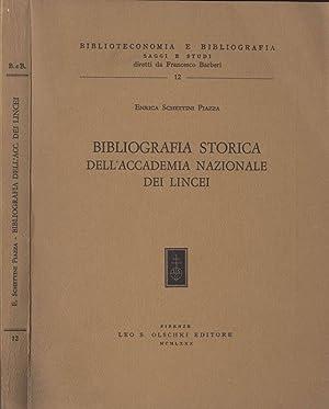 Bibliografia storica dell' Accademia Nazionale dei Lincei: Enrica Schettini Piazza