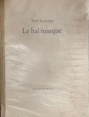 LE BAL MASQUE': YVES LECOMTE