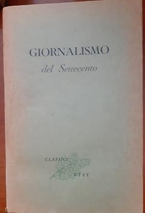GIORNALISMO LETTERARIO DEL SETTECENTO,: PICCIONI LUIGI, A