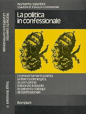 La politica in confessionale: Norberto Valentini
