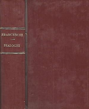 Dialoghi di lingua parlata: Enrico Luigi Franceschi