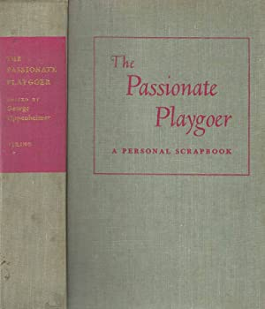 The Passionate Playgoer: George Oppenheimer, a