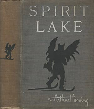 Spirit Lake: Arthur Heming