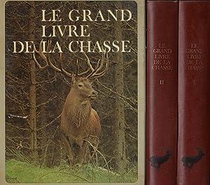 Le grand livre de la chasse: Arnaud de Monbrison,