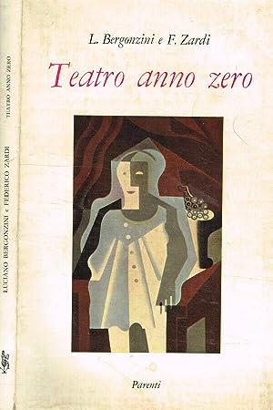 Teatro anno zero: Luciano Bergonzini e