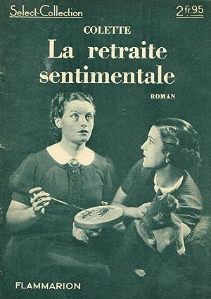 La retraite sentimentale: Colette