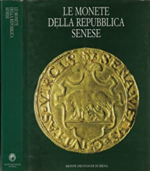 Le monete della Repubblica Senese: Beatrice Paolozzi Strozzi,