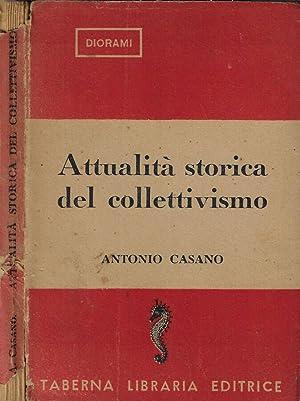 Attualità storica del collettivismo: Antonio Casano