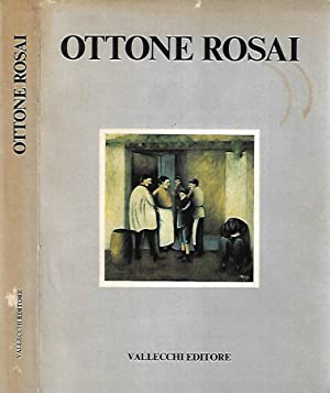 Ottone Rosai Opere dal 1911 al 1957: Pier Carlo Santini,