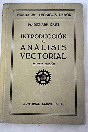 Introducción al análisis vectorial con aplicaciones a: Gans, Richard