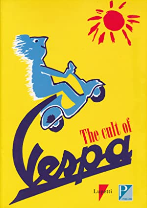 The Cult of Vespa.: Agnelli, Giovanni Alberto;