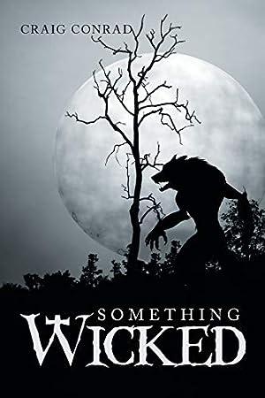 Something Wicked: Conrad, Craig
